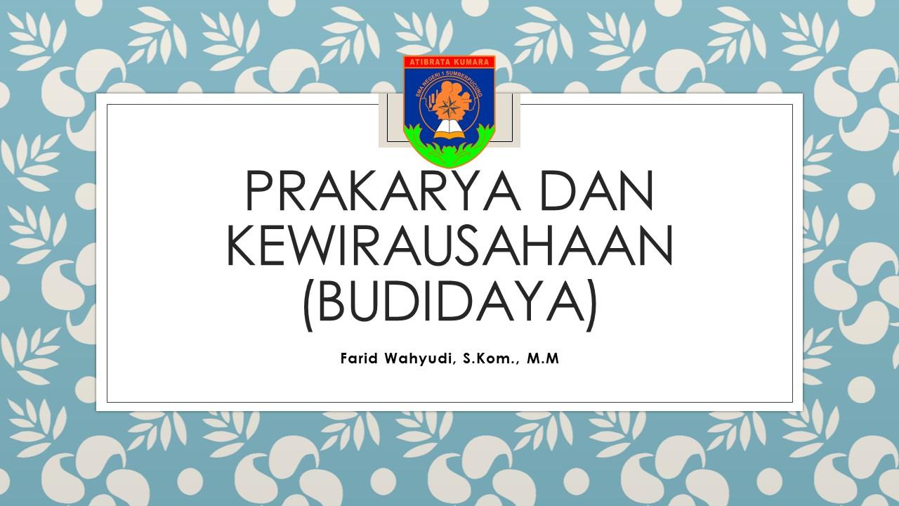 Prakarya dan Kewrirausahaan (Farid Wahyudi)